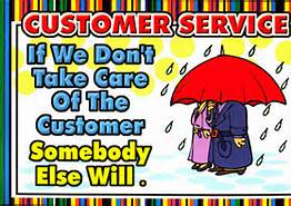 if you don't take care of the customer